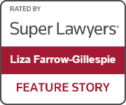 Liza Farrow-Gillespie Super Lawyers Featured Story