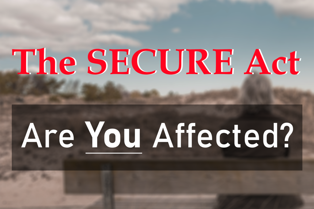 The Secure Act | Retirement | Estate Plan