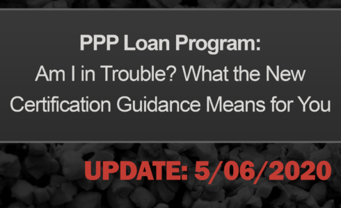 PPP Loan Program and Certification Guidance