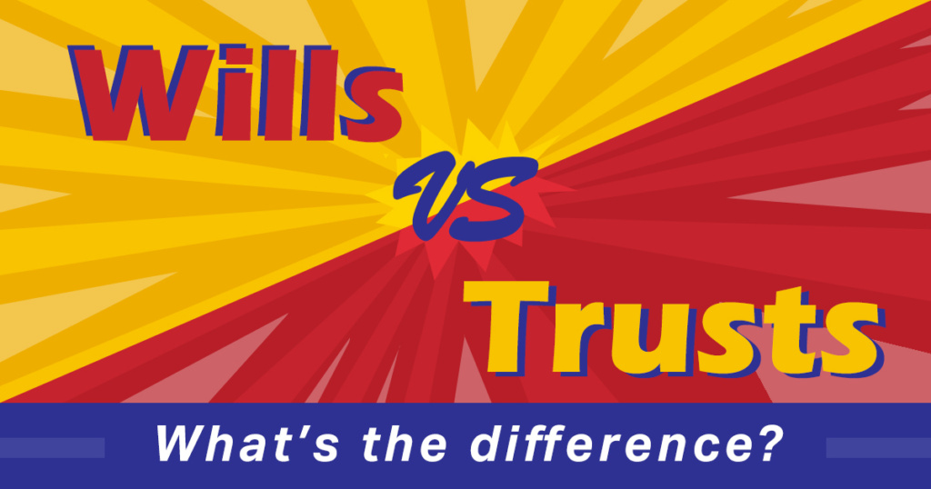 Wills v Trusts